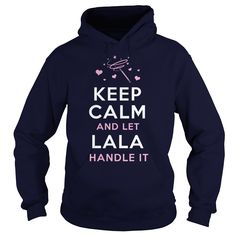 [Love Tshirt name list] LALA Funny Shirt  Shirt design 2016  Keep calm and let LALA handle it. Funny Tshirts Hoodies  Tshirt Guys Lady Hodie  SHARE and Get Discount Today Order now before we SELL OUT  Camping a ken thing you wouldnt understand keep calm let hand it tshirt design funny names funny shirt