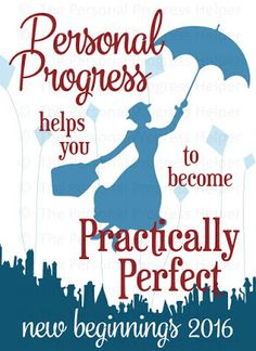 """Personal Progress Helps You to Become Practically Perfect"" New Beginnings 2016 Theme for Young Women"