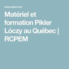 Matériel et formation Pikler Lóczy au Québec | RCPEM