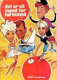 Det er så synd for farmand (1968) om en gift mand der tager til kongres i København, men hvad han ikke ved er at han kvindelige sekretær, er hyret til at forføre ham.