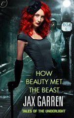 Review of How Beauty Met the Beast by Jax Garren