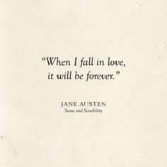 Famous Book Quotes, Literary Love Quotes, Jane Austen Quotes, Inspirational Quotes About Love, Famous Quotes From Literature, Quotes About Writers, Famous Quotes About Love, Classic Book Quotes, Love Quotes From Literature