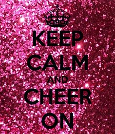 KEEP CALM AND CHEER ON. Another original poster design created with the Keep Calm-o-matic. Buy this design or create your own original Keep Calm design now. Keep Calm Signs, Keep Calm Quotes, Lets Party Quotes, Cheer Outfits, Cheer Clothes, Cheerleading Pictures, Pink Out, Cute Girl Wallpaper, Dont Touch Me