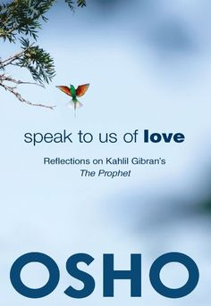 Speak To Us Of Love: Selected Talks By Osho On Kahlil Gibran& The Prophet, Paperback Osho Books, Short Friendship Quotes, Funny Friendship, Most Famous Poems, Mystical World, Romantic Poems, Bff Quotes, Friend Quotes, Great Books To Read