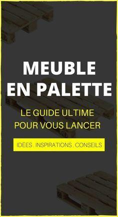 Meuble En Palette : LE Guide Ultime (mis à jour