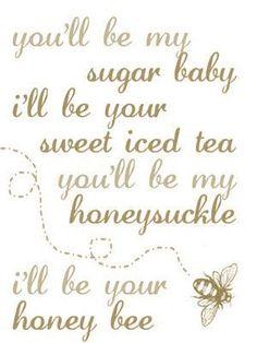 """""""You'll be my honeysuckle, I'll be your honey bee"""" - Blake Shelton My Honey, Milk And Honey, Honey Bees, Buzzy Bee, I Love Bees, Bee Art, Thing 1, Bee Theme, Bee Happy"""