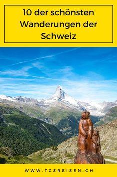 Unsere Auswahl der 10 der schönsten Wanderungen in der Schweiz. #tcsreisen #blog #schweiz #switzerland #wanderungen #slowtravel Lausanne, Destinations, Blog Voyage, Mountains, Nature, Travel, Beauty, Explore, Travel Advice