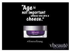 Age... it's just a number.  #thepowerofv #vbeaute #antiage #buyingtime #ageless #glutenfree #antiwrinkles #wittyads #truth #women