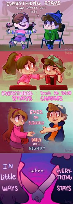 Based on the Adventure Time song Everything Stays from Stakes! Because I feel like that's what Mabel really wants: for everything to stay the same as it used to be. Gosh I'm still getting over the ...