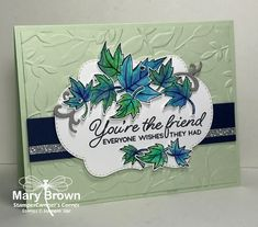 You're the Friend - Blended Seasons by stampercamper - Cards and Paper Crafts at Splitcoaststampers Leaf Cards, Hand Made Greeting Cards, Leaf Images, Cards For Friends, Friend Cards, Friendship Cards, Thanksgiving Cards, Fall Cards, Card Sketches