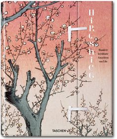 Hiroshiges Edo. Tokio in meisterlichen Ukiyoe-Holzschnitten aus der Mitte des 19. Jahrhunderts. Erschienen im TASCHEN Verlag