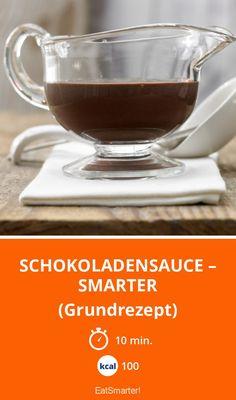 Schokoladensauce – smarter - (Grundrezept) - smarter - Kalorien: 100 Kcal - Zeit: 10 Min. | eatsmarter.de