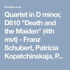 "Quartet in D minor, D810 ""Death and the Maiden"" (4th mvt) - Franz Schubert, Patricia Kopatchinskaja, Patricia Kopatchinskaja & Saint Paul Chamber Orchestra Song - BBC Music"