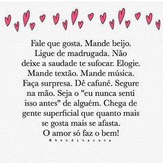 Concordo plenamente!!! Um brinde ao amor! #regram @benditacuca #frases #amor #demonstre #relacionamentos #vida