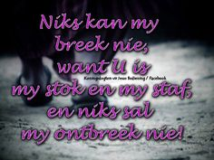 Christelike Boodskappies: Leiding Afrikaanse Quotes, My Face Book, True Words, Quotations, Quote, True Sayings, True Quotes