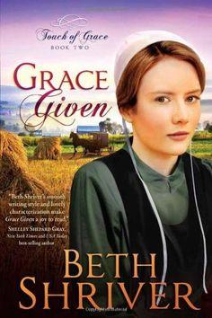 Grace Given (Touch of Grace) by Beth Shriver, http://www.amazon.com/dp/1621360172/ref=cm_sw_r_pi_dp_jye5qb05JBRTX