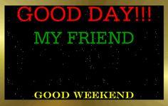 Good Day Friend - Google Search