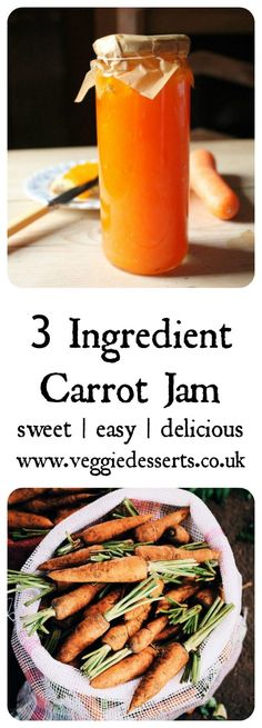 Carrot Jam Recipe | Veggie Desserts Blog  This delicious 3-ingredient carrot jam is based on a recipe from 1865. It's bright, tasty and super-easy with no unusual equipment needed. It tastes like apricot jam!  veggiedesserts.co.uk