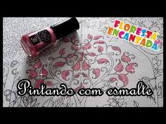 Floresta Encantada - pintando com esmalte | Luciana de Queiróz
