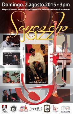 Sancocho Jazz • 2015 2 de agosto de 2015 • 3pm Centro Cultural Arroyano Arroyo, Puerto Rico  Diseño de CRLA design