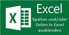 Spalten oder Zeilen in Excel Tabellen ausblenden oder einblenden