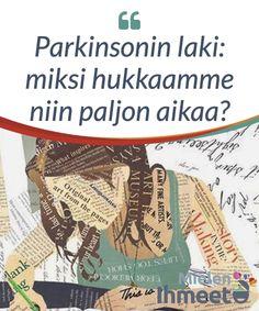 Parkinson's Law - All Diseases Steve Jobs, Leis, Parkinson's Law, I Feel Good, Positive Attitude, Motivation, Personal Development, Coaching, Positivity