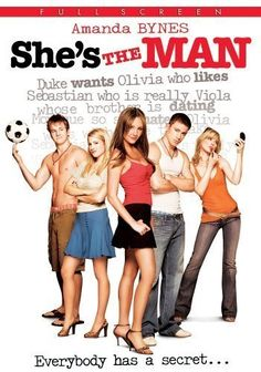 "She's the Man = ""You stick tampons up your nose?"" ""What? You've never done that? Beckham does it all the time!"""