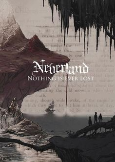 Neverland ~ Nothing is Ever Lost