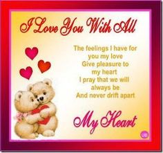 Valentine's Day : I Love You With All My Heart valentines day valentine's day vday quotes vale… - Cute Quotes Love Quotes For Her, Flower Quotes Love, Love You Poems, Love You Gif, Love Sms, Valentine Wishes For Boyfriend, Valentines Day Quotes For Friends, Happy Valentines Day Images, Valentines Day Greetings