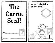 The Carrot Seed Emergent Reader. This is a great recap of the story for the end of the week. Kids will love to color it and be able to read to their friends and family. The Carrot Seed Activities, Book Activities, Reading Groups, Guided Reading, School Fun, School Ideas, Plant Lessons, Carrot Seeds, End Of The Week
