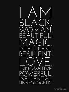 Black Girl Quotes, Black Women Quotes, Black Beauty Quotes, Strong Black Woman Quotes, Black Is Beautiful Quotes, Black Love Art, Black Girl Art, Black Lady, Black Girls Rock