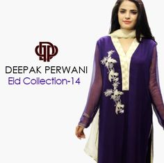 Deepak Perwani Eid Dresses 2014 for Girls | Ladies Designer Collection - She9 | Change the Life Style