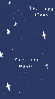typography | you are stars - you are magic