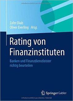 Rating Von Finanzinstituten: Banken Und Finanzdienstleister Richtig Beurteilen PDF