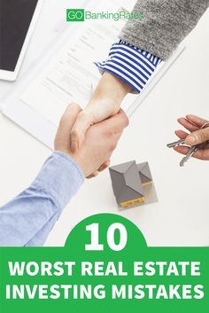 Investing in real estate is tricky, but if you do it right, your investment can really pay off! Don't miss these 10 worst real estate investing mistakes....