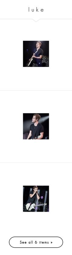 """""""l u k e"""" by goodbyex-anons ❤ liked on Polyvore featuring luke hemmings"""