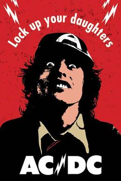 AC/DC ~ Lock Up Your Daughters