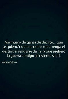 Image about love in Frases by Idalid on We Heart It English Quotes, Spanish Quotes, More Than Words, Some Words, Some Quotes, Quotes To Live By, Favorite Quotes, Best Quotes, Favorite Things