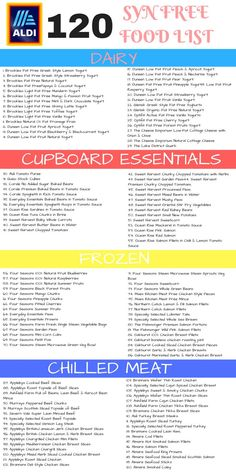 Here are 120 Aldi Syn free Slimming World shopping list. For over 300 budget Ald… Here are 120 Aldi Syn free Slimming World shopping list. For over 300 budget Aldi items and a FREE meal plan printable PLUS an easy… Continue Reading → Aldi Slimming World Syns, Slimming World Healthy Extras, Slimming World Shopping List, Slimming World Speed Food, Slimming World Survival, Slimming World Diet Plan, Slimming World Treats, Slimming World Dinners, Slimming World Recipes Syn Free