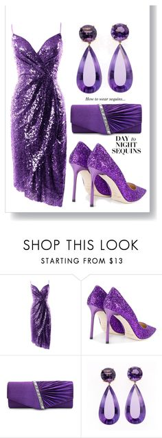 """""""sequins"""" by selenachh ❤ liked on Polyvore featuring Jimmy Choo"""