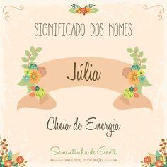 Significado do nome - Júlia  | sementinhadegente.com.br/
