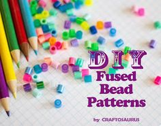 Craftosaurus: DIY Fused Bead Patterns
