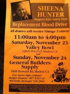 In Madera, CA tomorrow, Sunday, November 24, 2013? Please consider taking part in the Blood Replacement Drive for Sheena Hunter, a Lymphoma patient, from 11 AM until 4 PM PST, at General Builders Supply, 1808 Howard Road, Madera, CA. Thank you!