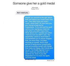 Someone give him a gold medal. Sad Love Quotes, Real Quotes, Mood Quotes, Life Quotes, Boy Bye Quotes, Qoutes, Sad Texts, Funny Texts, Relationship Texts