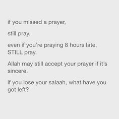 Not 8 hours late tho. Allah Quotes, Muslim Quotes, Quran Quotes, Religious Quotes, Faith Quotes, True Quotes, Islam Muslim, Allah Islam, Islam Quran