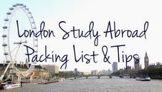 Study Abroad Packing List and Tips | Crossing off #73: Travel to London useful*