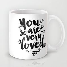 Gorgeous black and white typographic design in black and white with the word You are so very loved. Touch the heart of a special loved one by