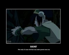 Because Toph is the best.