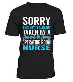 Operating Room Nurse - Smart Sexy  #womensfashion #menfashion $tshirt #fashion