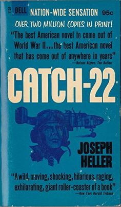 Catch-22 by Joseph Heller…